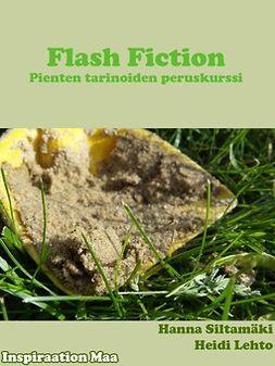 Lehto, Heidi - Flash fiction - Pienten tarinoiden peruskurssi, e-kirja