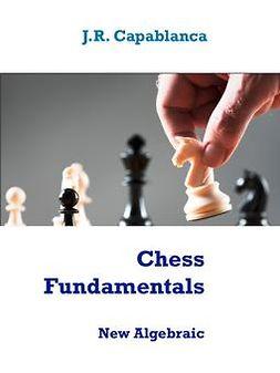 Eskola, R.J.J. - Chess Fundamentals: Algebraic edition, ebook
