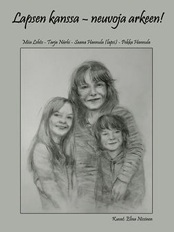 Hannula, Pekka - Lapsen kanssa - neuvoja arkeen!, e-bok