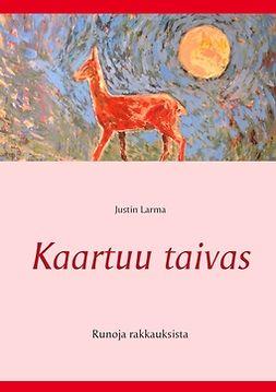 Laakkonen, Mauri - Kaartuu taivas: Runoja rakkauksista, e-kirja