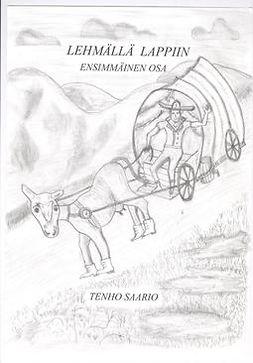Saario, Tenho - Lehmällä Lappiin, ebook