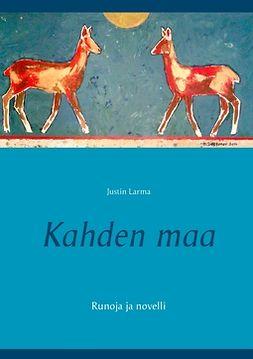 Laakkonen, Mauri - Kahden maa: Runoja ja novelli, e-kirja