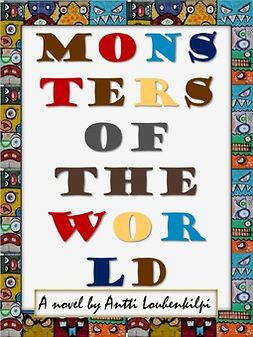 Louhenkilpi, Antti - Monsters of the World, ebook