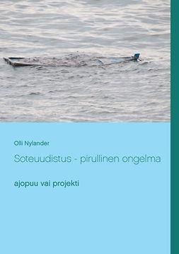 Nylander, Olli - Soteuudistus  - pirullinen ongelma: ajopuu vai projekti, e-kirja