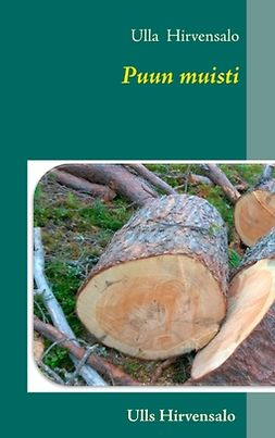 Hirvensalo, Ulla - Puun muisti, ebook
