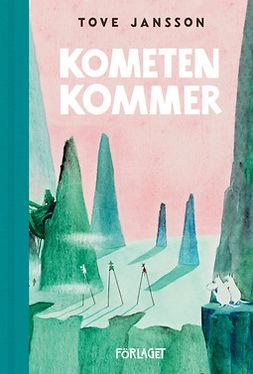Jansson, Tove - Kometen kommer, ebook