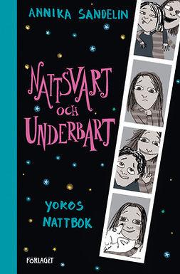 Sandelin, Annika - Nattsvart och underbart, ebook