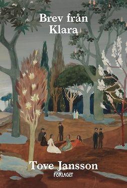 Jansson, Tove - Brev från Klara, e-bok