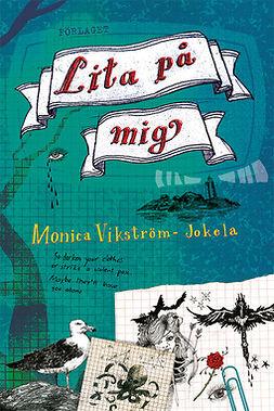Wikström-Jokela, Monika - Lita på mig, e-kirja
