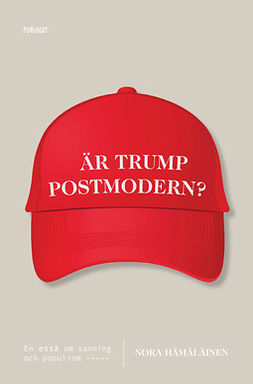 Hämäläinen, Nora - Är Trump postmodern?, e-kirja