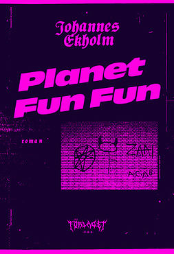 Ekholm, Johannes - Planet Fun Fun, ebook