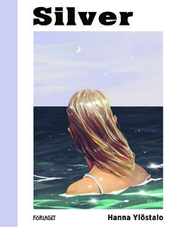 Ylöstalo, Hanna - Silver, ebook