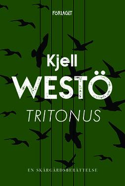 Westö, Kjell - Tritonus, ebook