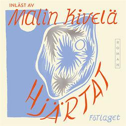 Kivelä, Malin - Hjärtat, audiobook