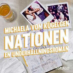 Kügelgen, Michaela von - Nationen, audiobook