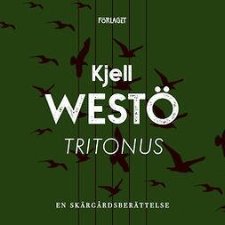 Westö, Kjell - Tritonus, audiobook