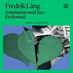 Lång, Fredrik - Sommaren med Sue, audiobook