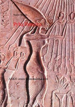 Moisala, Marjut - Pyhä Ihminen, e-kirja