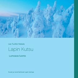 Niskala, Lea Tuulikki - Lapin Kutsu, e-bok