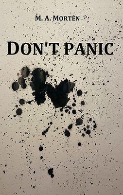 Mortén, M. A. - Don't panic, e-kirja
