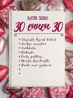 Sisko, Katri - 30 ennen 30, e-kirja
