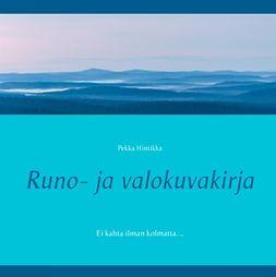 Hintikka, Pekka - Runo- ja valokuvakirja: Ei kahta ilman kolmatta. .., e-kirja