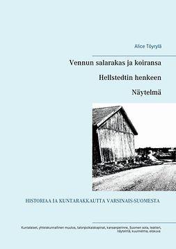 Töyrylä, Alice - Hellstedtin henkeen: Näytelmä, e-kirja