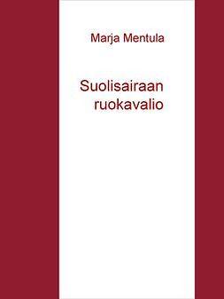 Mentula, Marja - Suolisairaan ruokavalio, e-kirja