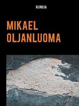 Oljanluoma, Mikael - Runoja, e-kirja