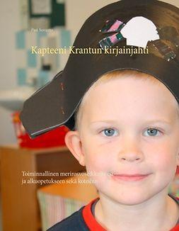 Suvanto, Pasi - Kapteeni Krantun kirjainjahti: Toiminnallinen merirosvoseikkailu esi- ja alkuopetukseen sekä koteihin, e-kirja
