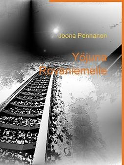 Pennanen, Joona - Yöjuna Rovaniemelle, e-kirja
