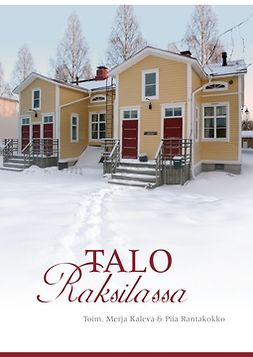 Kaleva, Merja - Talo Raksilassa, e-kirja