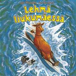 Wieslander, Jujja - Lehmä liukumäessä, audiobook