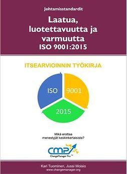 Tuominen, Kari - Laatua, luotettavuutta ja varmuutta 9001:2015, e-kirja