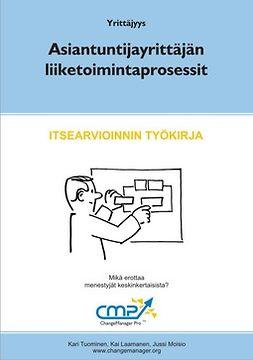 Tuominen, Kari - Asiantuntijayrittäjän liiketoimintaprosessit, ebook