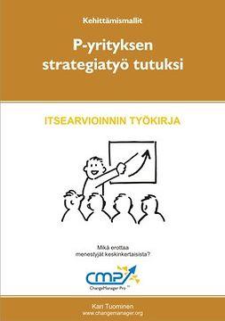 Tuominen, Kari - Pk-yrityksen strategiatyö tutuksi, ebook