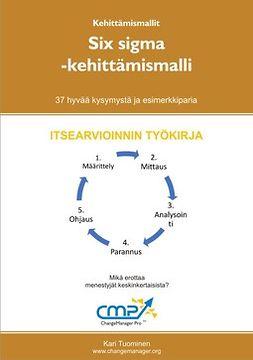 Tuominen, Kari - Six sigma -kehittämismalli, ebook