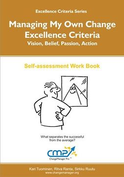 Tuominen, Kari - Managing My Own Change - Excellence Criteria, ebook