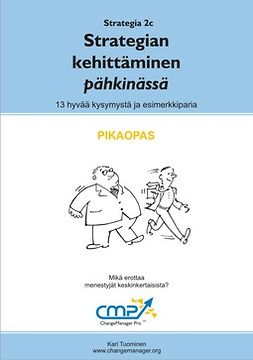 Tuominen, Kari - Strategian kehittäminen pähkinässä -  2c, e-kirja