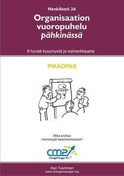 Tuominen, Kari - Organisaation vuoropuhelu pähkinässä -  3d, e-kirja