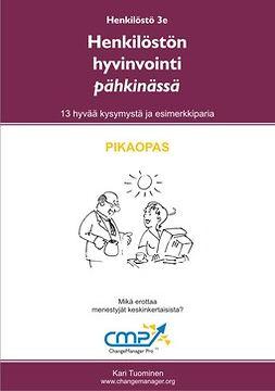 Tuominen, Kari - Henkilöstön hyvinvointi pähkinässä -  3e, e-kirja