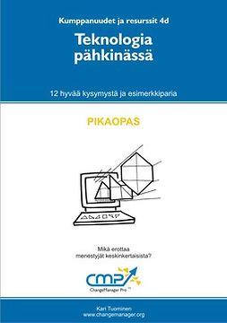 Tuominen, Kari - Teknologia pähkinässä -  4d, e-kirja