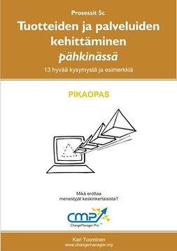 Tuominen, Kari - Tuotteiden ja palveluiden kehittäminen pähkinässä -  5b, e-kirja