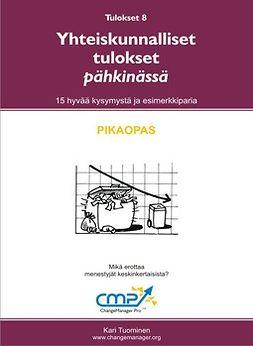 Tuominen, Kari - Yhteiskunnalliset tulokset pähkinässä -  8, e-kirja