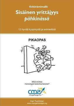 Tuominen, Kari - Sisäinen yrittäjyys pähkinässä, ebook