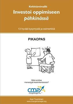 Tuominen, Kari - Investoi oppimiseen ja kehittymiseen pähkinässä, ebook