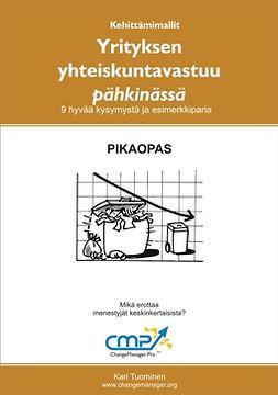 Tuominen, Kari - Yrityksen yhteiskuntavastuu pähkinässä, e-kirja