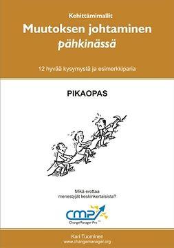 Tuominen, Kari - Muutoksen johtaminen pähkinässä, ebook