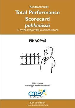 Tuominen, Kari - Total Performance Scorecard pähkinässä, ebook