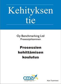 Tuominen, Kari - Prosessien kehittämisen koulutus, ebook